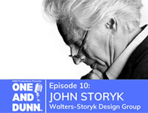 John Storyk Featured On One & Dunn Podcast!