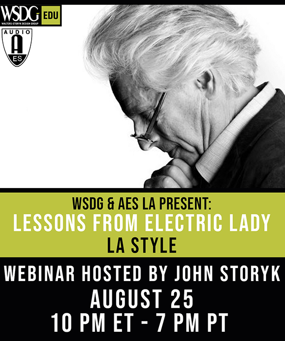 John Storyk will be giving a webinar on AES LA Chapter on August 25, 2020. Lessons from ELS, LA Style.