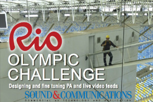 Rio Olympic Challenge on the Cover of Sound & Communications - Rio Olympic Park AV Systems Designed by WSDG