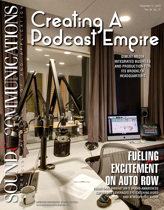 WSDG-designed Gimlet Media featured at Sound & Communications Cover story in December 2018. One of the biggest Podcast production companies in the world located in Brooklyn, NY. Page 1.