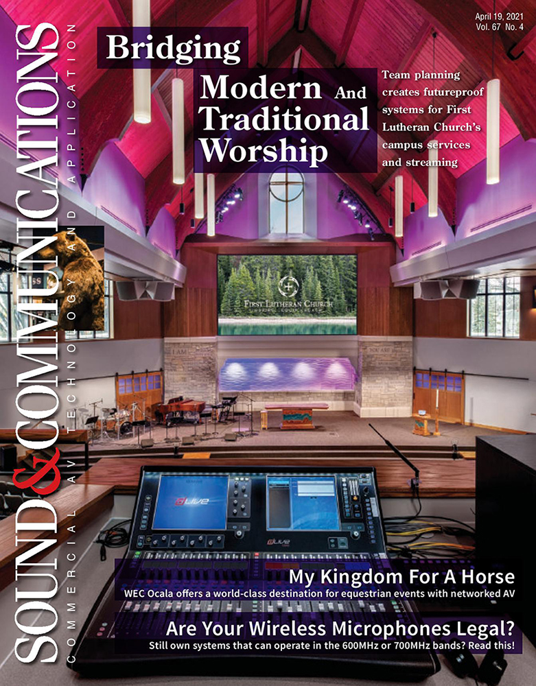 First Lutheran Church featured at the cover of the April 2021 issue of Sound & Communications magazine.