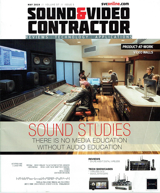 WSDG Covers May 2019 Volume of Sound & Video Contractor Magazine. Sound Studies, featuring the latest WSDG Educational recording studios around the world.